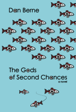 Dan Berne Gods of Second Chances